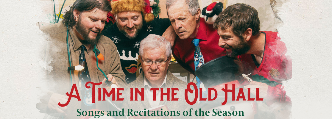 A Time in the Old Hall: Songs and Recitations of the Season