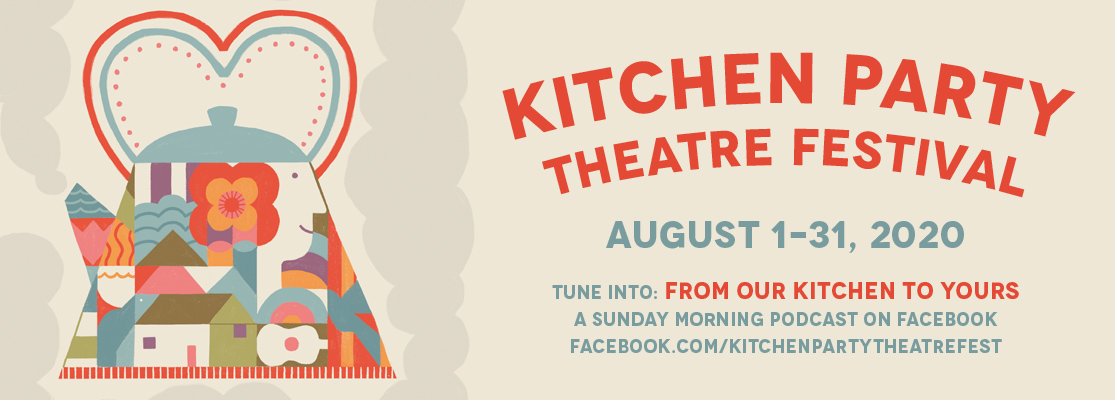 Kitchen Party Theatre Festival