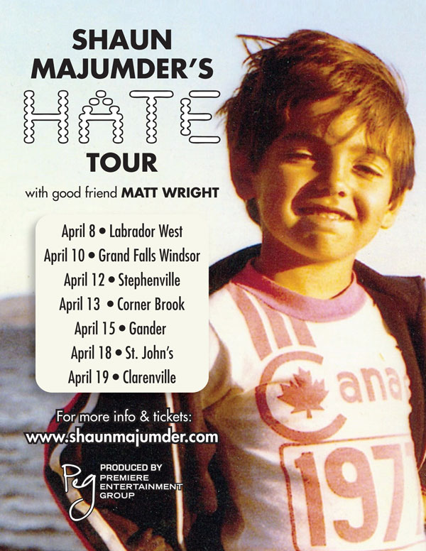 Shaun Majumder Hate Tour